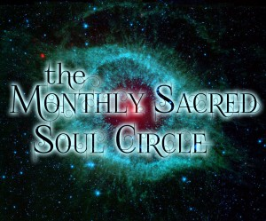 Monthly Sacred Soul Circle Nebula