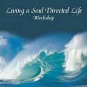 Living a Soul Directed Life Workshop MP3
